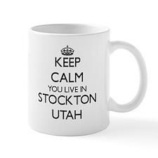 Keep calm you live in Stockton Utah Mugs