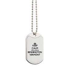 Keep calm you live in Bennington Vermont Dog Tags