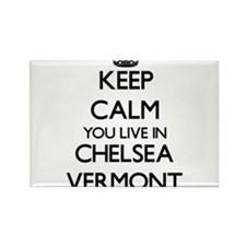 Keep calm you live in Chelsea Vermont Magnets