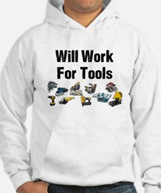 Will Work For Tools Hoodie