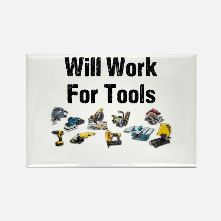 Will Work For Tools Rectangle Magnet