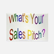 What's Your Sales Pitch? Rectangle Magnet