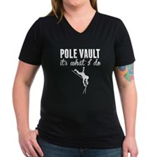 Pole Vault Its What I Do T-Shirt