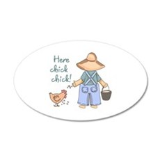 Here Chick Chick! Wall Decal