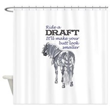 RIDE A DRAFT Shower Curtain