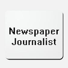 Newspaper Journalist Retro Digital Job D Mousepad