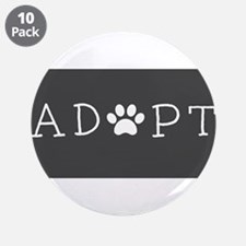 """Adopt! 3.5"""" Button (10 pack)"""