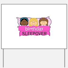 BIRTHDAY SLEEPOVER Yard Sign