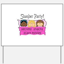 GIRLS SLUMBER PARTY Yard Sign