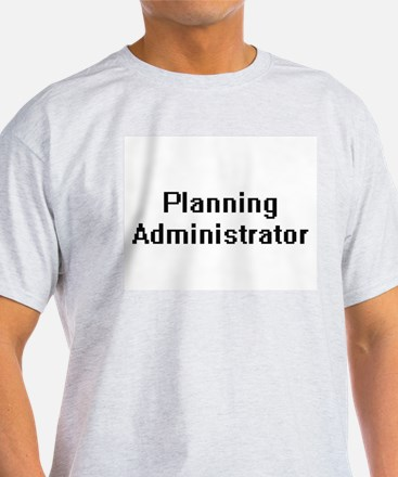 Planning Administrator Retro Digital Job D T-Shirt