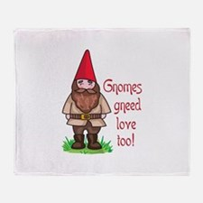 GNOMES GNEED LOVE TOO Throw Blanket