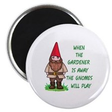 THE GNOMES WILL PLAY Magnets