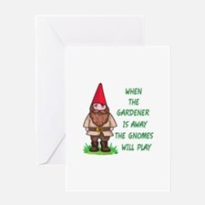 THE GNOMES WILL PLAY Greeting Cards