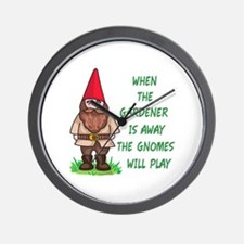 THE GNOMES WILL PLAY Wall Clock