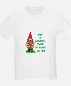 THE GNOMES WILL PLAY T-Shirt