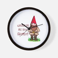 WHEREFORE ART THOU GNOMEO Wall Clock