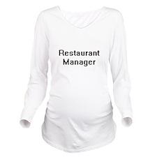 Restaurant Manager R Long Sleeve Maternity T-Shirt
