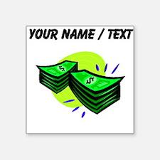 Stacks Of Money (Custom) Sticker