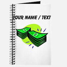 Stacks Of Money (Custom) Journal