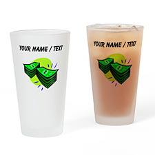 Stacks Of Money (Custom) Drinking Glass