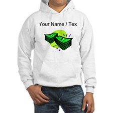 Stacks Of Money (Custom) Hoodie