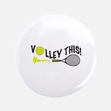 "VOLLEY THIS 3.5"" Button"