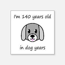 20 dog years 2 - 2 Sticker