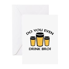 Do You Even Drink Bro? Greeting Cards (Pk of 10)