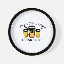 Do You Even Drink Bro? Wall Clock