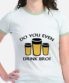 Do You Even Drink Bro? T