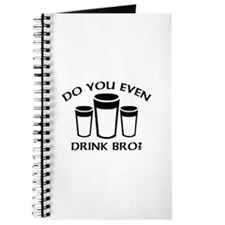 Do You Even Drink Bro? Journal