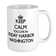 Keep calm you live in Friday Harbor Washingto Mugs