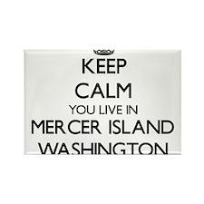 Keep calm you live in Mercer Island Washin Magnets