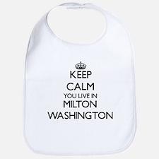 Keep calm you live in Milton Washington Bib