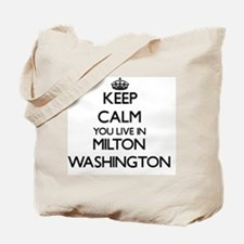 Keep calm you live in Milton Washington Tote Bag