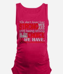 Heart Disease How Strong We Are Maternity Tank Top
