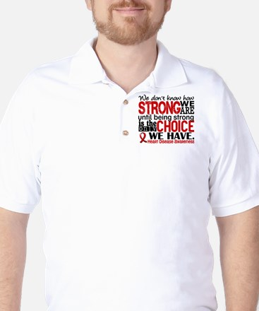Heart Disease How Strong We Are Golf Shirt