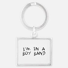 I'm In a boy band Keychains