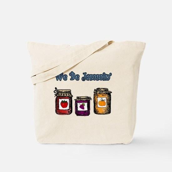 We Be Jammin' Tote Bag
