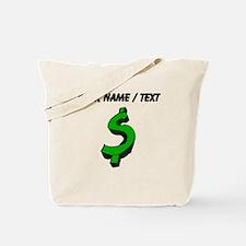 Green Dollar Sign (Custom) Tote Bag