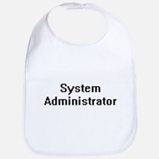 System Administrator Retro Digital Job Design Bib