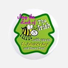 """Luck Bee With You 3.5"""" Button"""