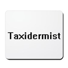 Taxidermist Retro Digital Job Design Mousepad