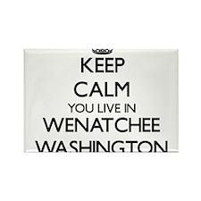 Keep calm you live in Wenatchee Washington Magnets