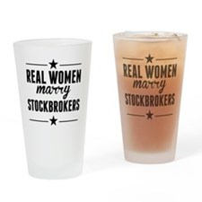 Real Women Marry Stockbrokers Drinking Glass
