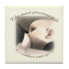 """The most precious gift..."" Tile Coaster"