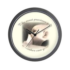 """The most precious gift..."" Wall Clock"