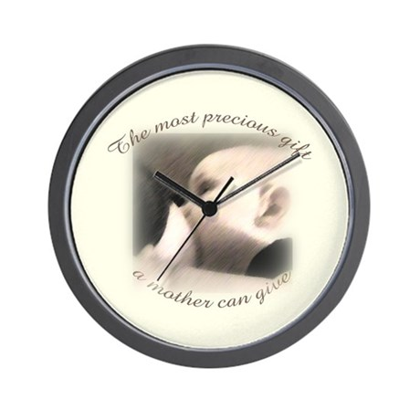 """""""The most precious gift..."""" Wall Clock"""