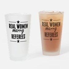 Real Women Marry Referees Drinking Glass