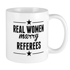 Real Women Marry Referees Mugs